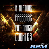 R2m - Miniature Freebase Fat Crack Cookies