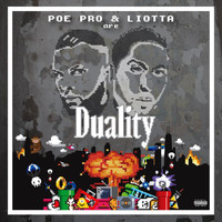 Duality - Poe Pro & Liotta Are Duality (Explicit)