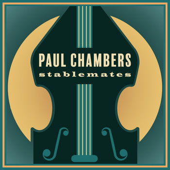 Paul Chambers - Stablemates