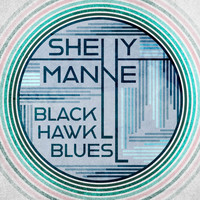 Shelly Manne - Black Hawk Blues