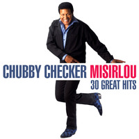 Chubby Checker - Misirlou - 30 Great Hits