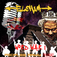Elohim - Word War I (Explicit)