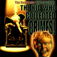 The Residents - Rivers of Crime - Episode 1: The Kid Who Collected Crimes!