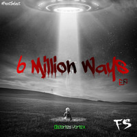 Distorted Vortex - 6 Million Ways