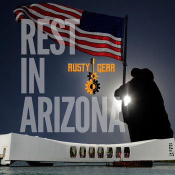 Rusty Gear - Rest in Arizona