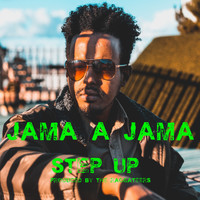 Jama A Jama - Step Up