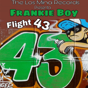 Frankie Boy - Flight 43 (Explicit)