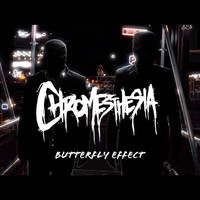 Chromesthesia - Butterfly Effect