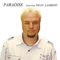 Paradise - One of a Kind Love (feat. Dean Lambert)