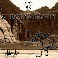 Whiskey & Gravity - Southern Sight (Explicit)