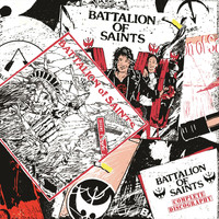 Battalion Of Saints - Complete Discography (Explicit)