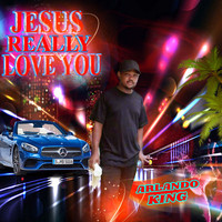 Arlando King - Jesus Really Love You