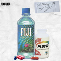 Floyd - Vitamins With Fiji (Explicit)