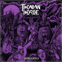 Thonian Horde - Downfall
