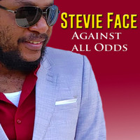 Stevie Face - Against All Odds