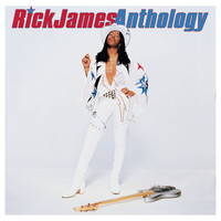 Rick James - Anthology