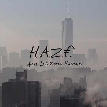 imH.A.Z.E - High and zoned everyday 1.5 (Explicit)