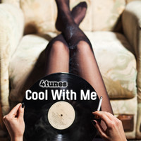 4tunes - Cool with Me
