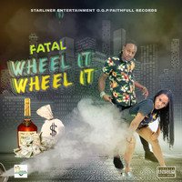 Fatal - Wheel It (Explicit)