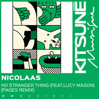 Nicolaas - No Stranger Thing (Pages Remix)