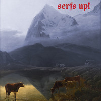 Fat White Family - Serfs Up!