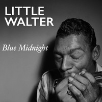 Little Walter - Blue Midnight