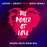 Lotus - The Power Of Love (Miura Keys Main Mix)