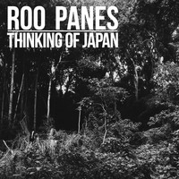 Roo Panes - Thinking Of Japan