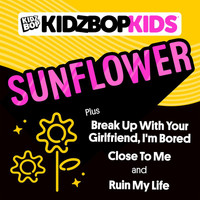 Kidz Bop Kids - Sunflower