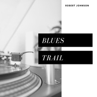 Robert Johnson - Blues Trail (Pop)