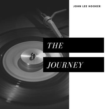 John Lee Hooker - The Journey (Pop)
