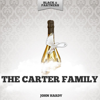 The Carter Family - John Hardy