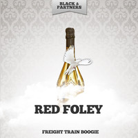 Red Foley - Freight Train Boogie