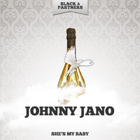 Johnny Jano - She's My Baby