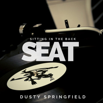 Dusty Springfield - Sitting in the Back Seat
