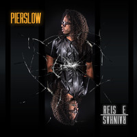 Pierslow - Reis e Rainhas