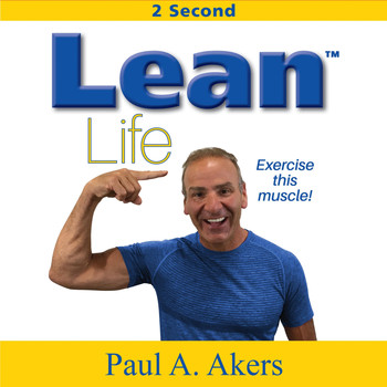 Paul A. Akers - Lean Life
