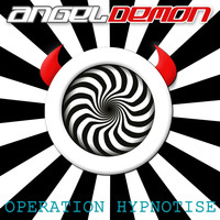 Angeldemon - Operation Hypnotise
