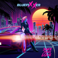 Bluefixxer - Safe from Love