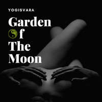Yogisvara - Garden of the Moon