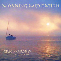 Greg Maroney - Morning Meditation