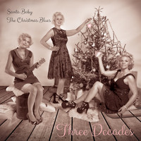 Three Decades - Santa Baby
