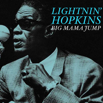 Lightnin' Hopkins - Big Mama Jump