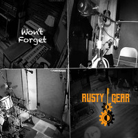Rusty Gear - Won't Forget