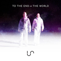 Us - To the End of the World (Remixes)