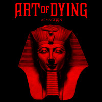 Art Of Dying - Armageddon (Explicit)