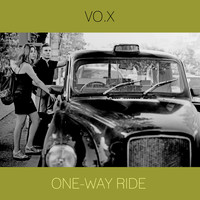 VO.X - One-Way Ride