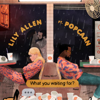 Lily Allen - What You Waiting For? (Popcaan Remix [Explicit])