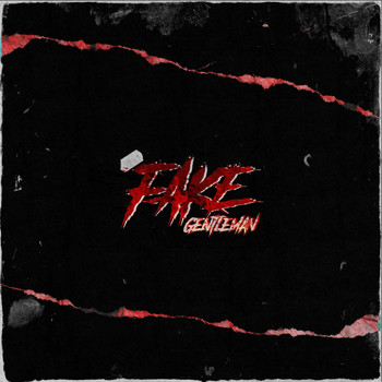 Gentleman - Fake (Explicit)