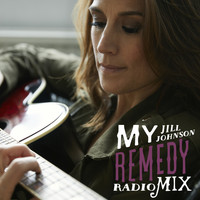 Jill Johnson - My Remedy (Radio Mix)